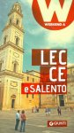 Lecce e il Salento weekend a